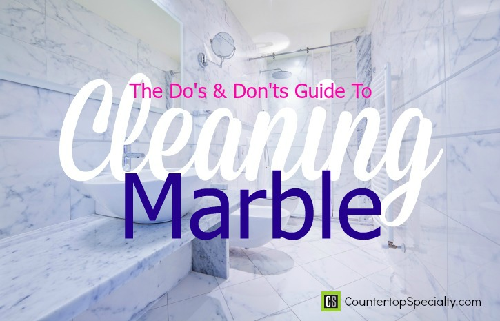 Bathroom Design Do's And Don'ts marble cleaning: do's & don'ts guide to marble maintenance