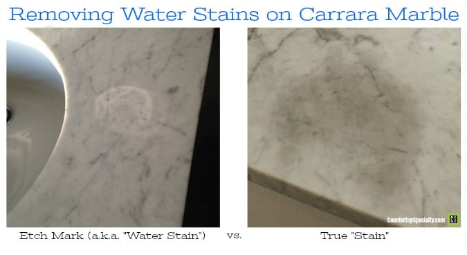 water stain etch mark on marble vs. true stain - text overlay - removing water stains on carrara marble