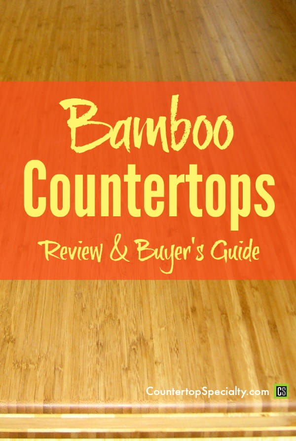 Bamboo Countertops Buyer's Guide | Countertop Specialty