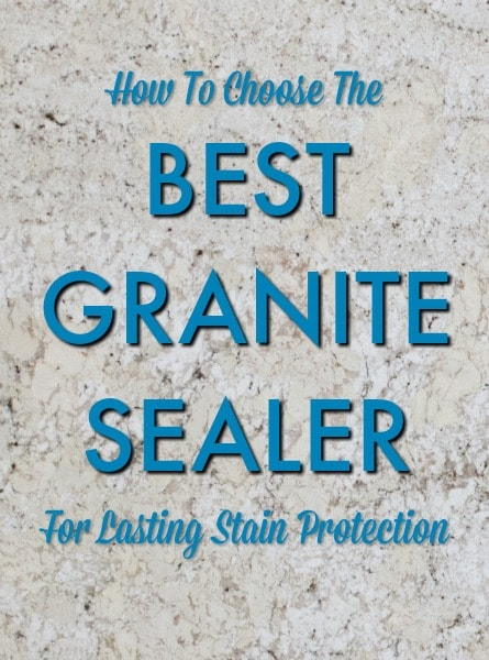 Best Granite Sealer how to choose