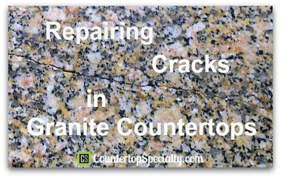Repairing Cracks In Granite Countertops