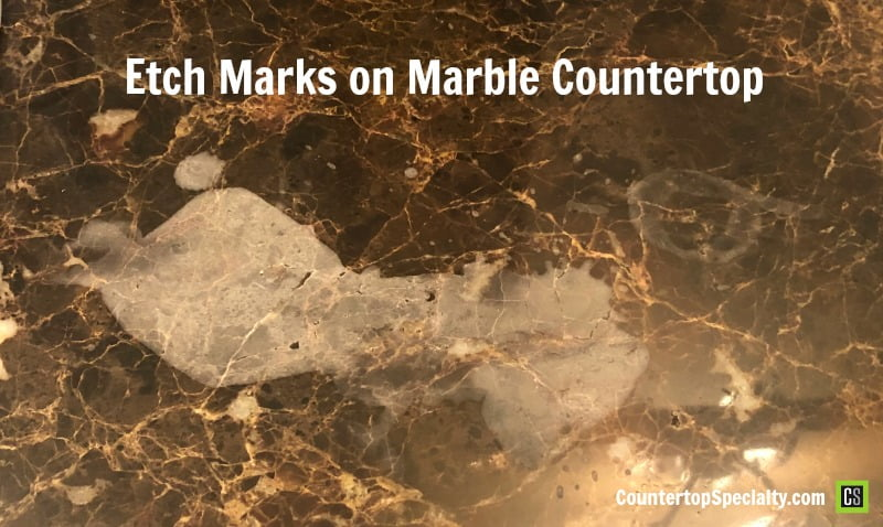 etch marks on marble countertop from acidic products