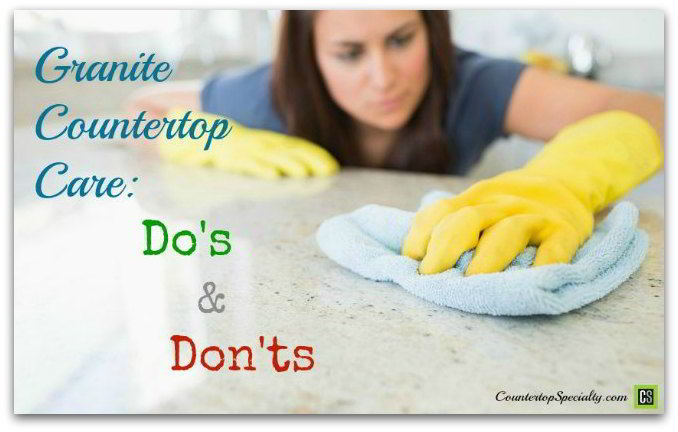 granite countertop care do's & don'ts woman cleaning granite