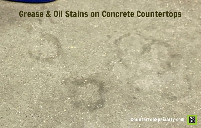 grease and oil stains in concrete countertops