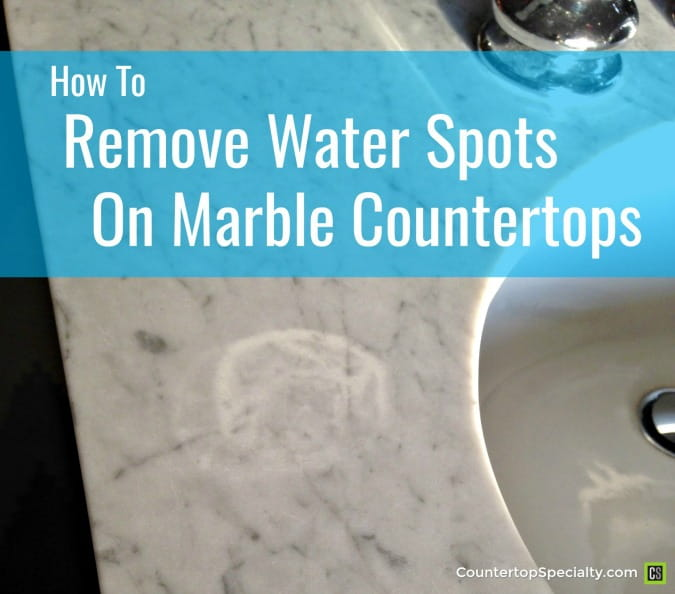 water spot etch mark on marble - text overlay - how to remove water spots on marble
