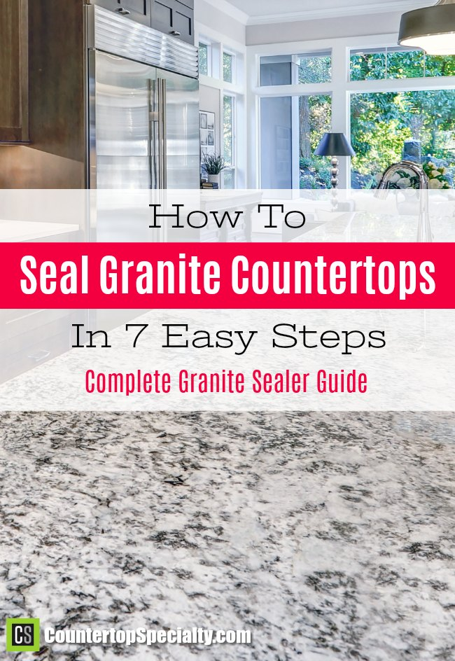 How To Seal Granite in 7 Easy Steps | Granite Sealer Guide Soapstone Countertops With Slate Floors Html on