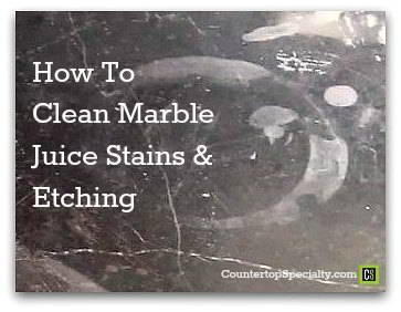Solutions for Cleaning Marble Juice Stains, Glass-Rings & Dull Spots