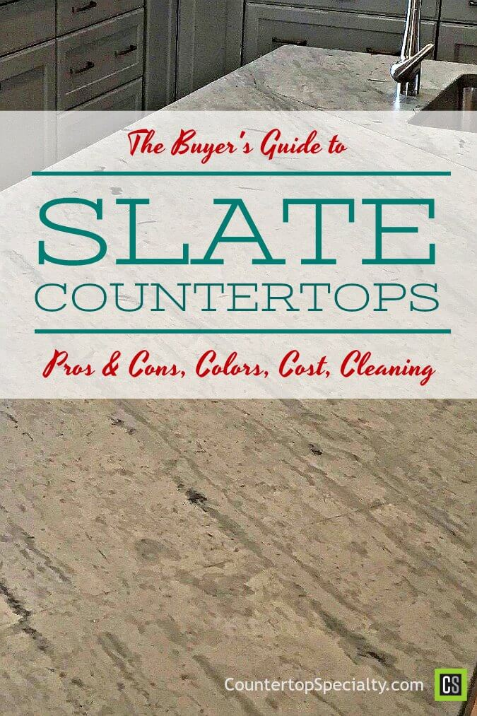 Slate countertops with pattern - text overlay - Slate countertops buyer's guide, pros, cons, cost, colors, cleaning